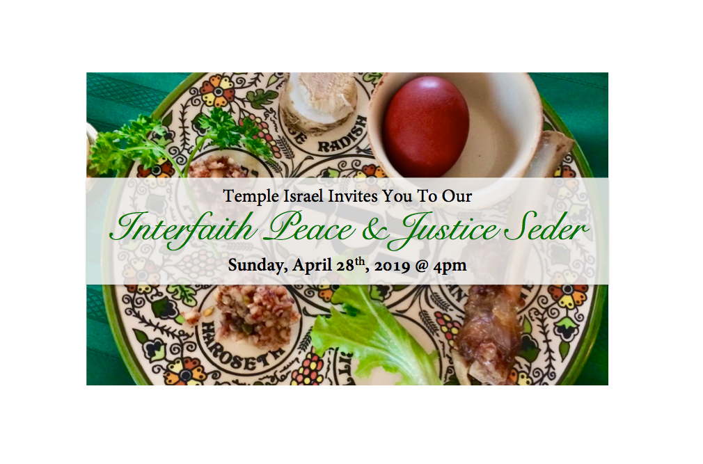 You're Invited to Temple Israel's Interfaith Peace & Justice Seder